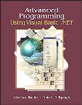 Advanced Programming Using Visual Basic.net With Student Cd