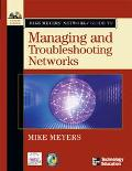 Mike Meyers' Network+ Guide To Managing And Troubleshooting Networks