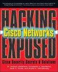 Hacking Exposed Cisco Networks Cisco Security Secrets & Solutions