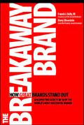 Breakaway Brand How Great Brands Stand Out
