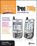 How to Do Everything With Your Treo 700p