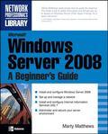 Windows Server Longhorn A Beginner's Guide, Revised Edition