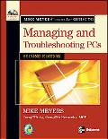 Mike Meyers' Comp TIA A+ Guide to Managing And Troubleshooting PCs