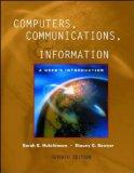 Computers, Communications, and Information: A User's Introduction : Comprehensive Version