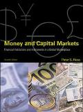 Money and Capital Markets Financial Institutions and Instruments in a Global Marketplace