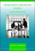 Problematic Behavior During Adolescence