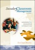Secondary Classroom Management Lessons from Research and Practice