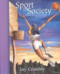 Sport in Society Issues and Controversies