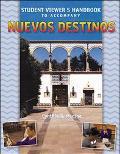 Nuevos Destinos Student Viewer's Handbook