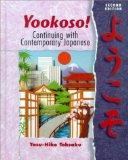 Yookoso! Continuing with Contemporary Japanese (Student Edition + Listening Comprehension Au...