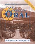Camino Oral Fonetica, Fonologia Y Practica De Los Sonidas Del Espanol