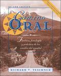 Camino Oral Fonetica, Fonologia Y Practica De Los Sonidos Del Espanol