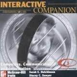 Interactive Companion CD-ROM for use with Computers, Communications, and Information