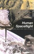 Human Space Flight Mission Analysis and Design