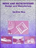 Mems and Microsystems Design and Manufacture