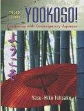 Yookoso!: Continuing with Contemporary Japanese (Student Edition)
