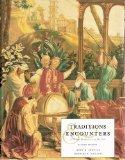 Traditions & Encounters: A Global Perspective on the Past Second Edition