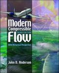 Modern Compressible Flow With Historical Perspective