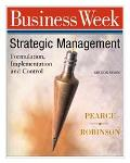 Strategic Management With Powerweb Formulation, Implementation, and Control