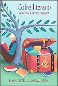 Cofre literario:  Iniciacion a la literatura hispanica