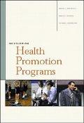 Developing Health Promotion Programs