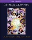 Intermediate Accounting, Chapters 1-12