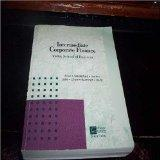 Intermediate Corporate Finance with Selected Materials from Fundamentals of Corporate Financ...