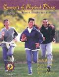 Concepts of Physical Fitness: Active Lifestyles for Wellness with HealthQuest 4.1 CD-ROM and...