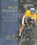 Hole's Essentials of Human Anatomy and Physiology