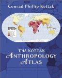 The Kottak anthropology atlas