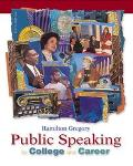 Public Speaking for College and Career Media Enhanced Edition and Learning Tools Suite