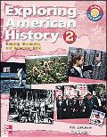 Exploring American History Reading, Vocabulary, And Test-taking Skills 2 (1800-present) Sb