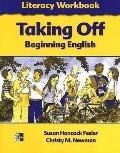Taking Off Beginning English Literacy Wb