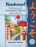 Yookoso! Continuing with Contemporary Japanese (Student Edition) Media Edition