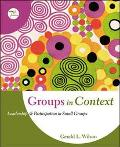 Groups in Context Leadership and Participation in Small Groups