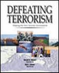 Defeating Terrorism Shaping the New Security Environment