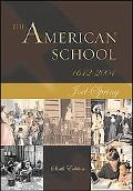 American School 1642-2004