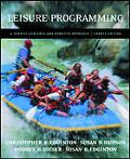 Leisure Programming Service-Centered and Benefits Approach