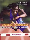 Exercise Physiology Theory and Application to Fitness and Performance