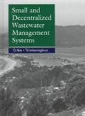 Small and Decentralized Wastewater Management Systems