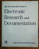 The McGraw-Hill Guide to Electronic Research and Documentation