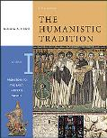 Humanistic Tradition Prehistory to the Early Modern World
