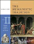 Humanistic Tradition The Early Modern World to the Present