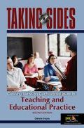 Taking Sides Clashing Views On Controversial Issues In Teaching And Educational Practice