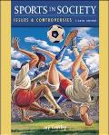 Sports in Society Issues & Controversies