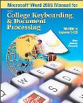Microsoft Word 2003 Manual for College Keyboarding & Document Processing (Gdp)