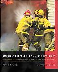 Work in the 21st Century An Introduction to Industrial and Organizational Psychology With St...