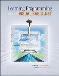 Learning Programming Using Visual Basic.Net