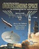 Understanding Space : An Introduction to Astronautics