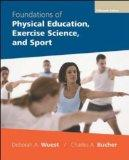 Foundations of Physical Education, Exercise Science and Sport (Foundations of Physical Educa...